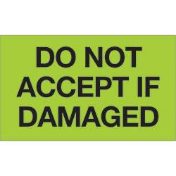 "3"" x 5"" - ""Do Not Accept If Damaged"" (Fluorescent Green) Labels"