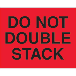 "8"" x 10"" - ""Do Not Double Stack"" (Fluorescent Red) Labels"