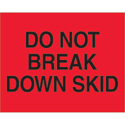 "8"" x 10"" - ""Do Not Break Down Skid"" (Fluorescent Red) Labels"