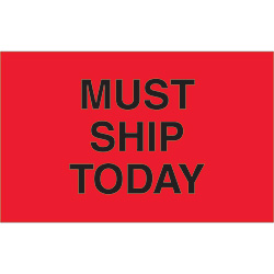 "1 1/4"" x 2"" - ""Must Ship Today"" (Fluorescent Red) Labels"