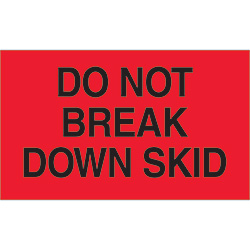 "3"" x 5"" - ""Do Not Break Down Skid"" Labels"