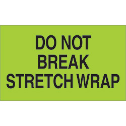 "3"" x 5"" - ""Do Not Break Stretch Wrap"" Labels"