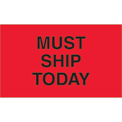 "3"" x 5"" - ""Must Ship Today"" Labels"