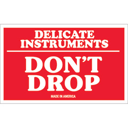 "3"" x 5"" - ""Delicate Instruments - Don't Drop"" Labels"