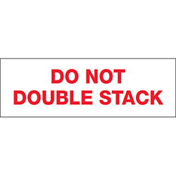 "2"" x 110 yds. - ""Do Not Double Stack..."" Tape Logic™ Pre-Printed Carton Sealing Tape"